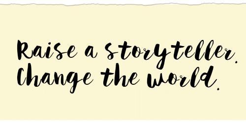 Raise a Storyteller