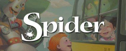 Spider Magazine r kids 6-9 years old.
