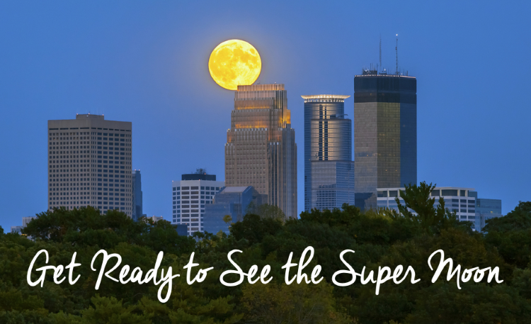 Get Ready to See the Super Moon