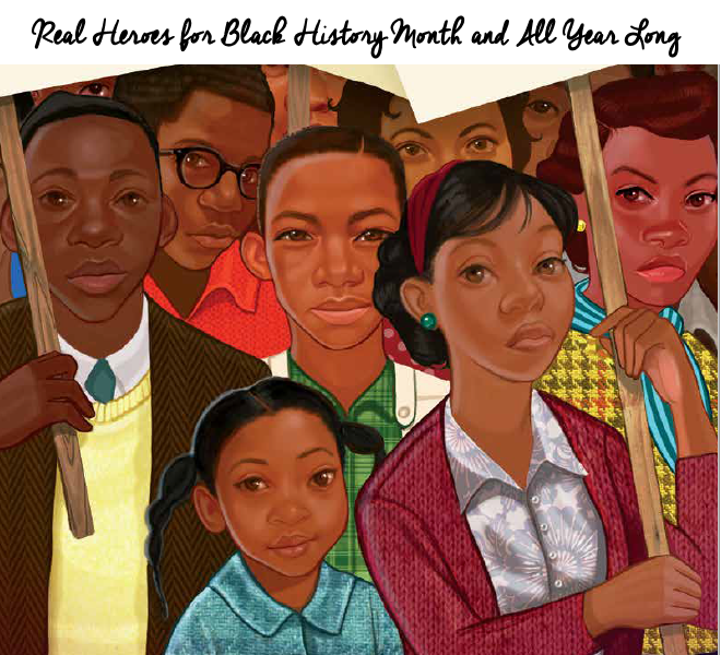 Real Heroes for Black History Month and All Year Long