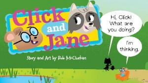 Click and Jane - Cricket Media