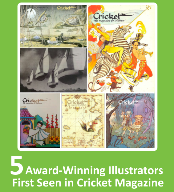 5 Award-Winning Illustrators First Seen in Cricket Magazine