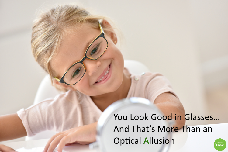 You Look Good in Glasses… And That's More Than an Optical Allusion
